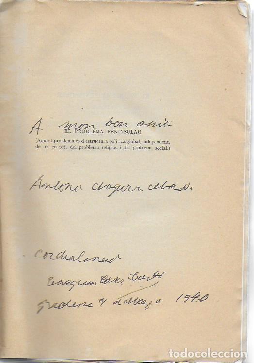 Libros antiguos: El problema peninsular. Historia duna campanya epistolar a favor de l autonomía de Catalunya.../ J - Foto 3 - 135318970