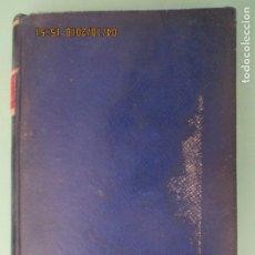 Libros antiguos: PAUL C. JAGOT. EL DOMINIO DE SÍ MISMO. IBERIA. JOAQUÍN GIL. BARCELONA. 1935. Lote 135326930