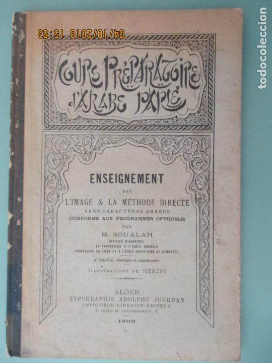 ENSEIGNEMENT PAR L´IMAGE & LA MÉTHODE DIRECTE. M. SOUALAH. ALGER. 1909 (Libros Antiguos, Raros y Curiosos - Otros Idiomas)