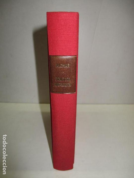 LA POLÍTICA IDEALISTA. Proyecciones y reflejos del alma. - ALOMAR, Gabriel. (c. 1923). segunda mano
