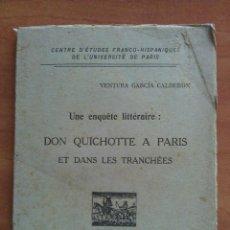 Libros antiguos: 1916 DON QUICHOTTE A PARIS - VENTURA GARCÍA CALDERÓN. Lote 135409014