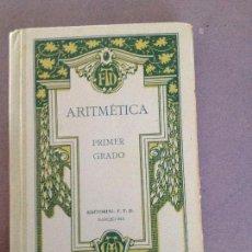 Libros antiguos: ARITMETICA PRIMER GRADO,EDITORIAL F.T.D.BARCELONA-1927. Lote 135428074