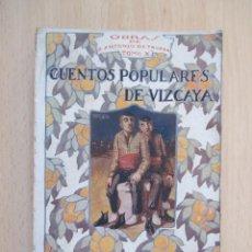 Libros antiguos: CUENTOS POPULARES DE VIZCAYA – OBRAS DE DON ANTONIO DE TRUEBA (TOMO X), POR ANTONIO TRUEBA. Lote 135431802