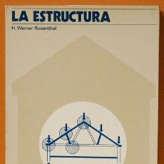 Libros antiguos: LA ESTRUCTURA. H. WERNER ROSENTHAL.. Lote 135490106