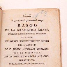 Libros antiguos: DON JUAN ANTONIO ROMERO - RASGO DE LA GRAMATICA ARABE - IMPRENTA DE SANCHA - 1792. Lote 135504802