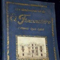 Libros antiguos: XXV ANIVERSARIO DE EL FINANCIERO. 5 ABRIL 1901-1926. SUS BODAS DE PLATA.. Lote 135533014