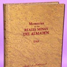 Libros antiguos: MEMORIAS DE LAS REALES MINAS DEL ALMADÉN 1783. Lote 135544218