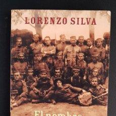 Livros antigos: EL NOMBRE DE LOS NUESTROS DE LORENZO SILVA. EDICIONES DESTINO. PRIMERA EDICIÓN 2002. Lote 135589442
