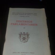 Libros antiguos: DISCURSOS PARLAMENTARIOS HOMENAJE A MELLA 1932. Lote 135597583
