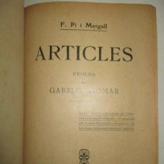 Libros antiguos: ARTICLES. - PI I MARGALL, F. 1908.. Lote 123230287