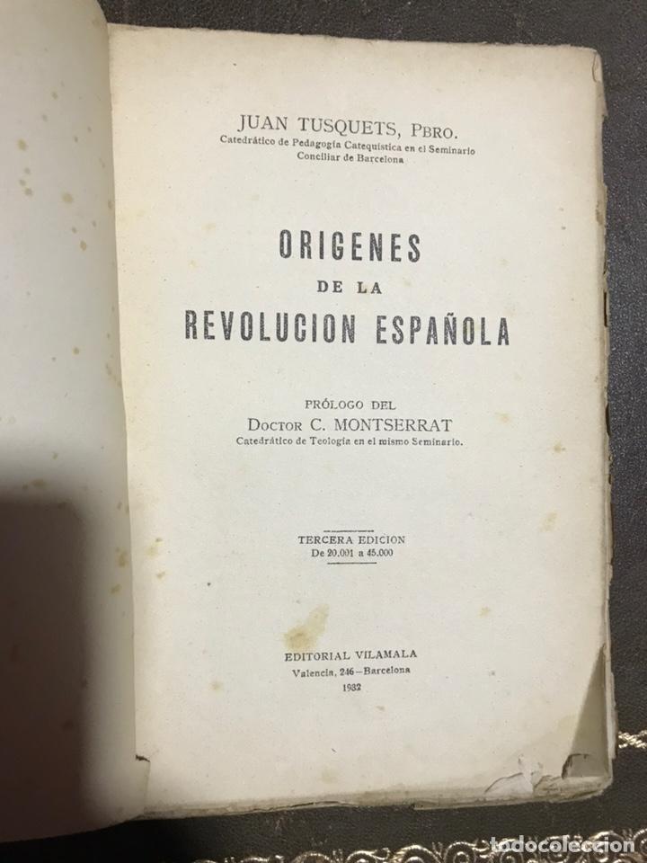 ORÍGENES DE LA REVOLUCIÓN ESPAÑOLA. JUAN TUSQUETS 1932 (Libros Antiguos, Raros y Curiosos - Historia - Otros)