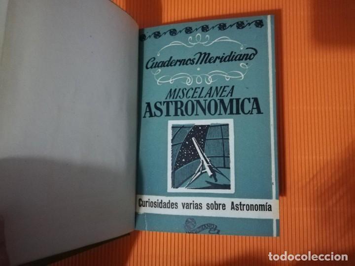 Libros antiguos: CUADERNOS MERIDIANO (ASTRONOMIA, CIENCIA, MUNDO SUBMARINO, ANIMALES) - Foto 3 - 135728983