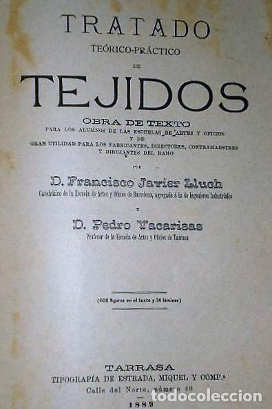 Libros antiguos: TRATADO TEÓRICO-PRÁCTICO DE TEJIDOS(1889) - Foto 3 - 135740731