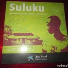 Libros antiguos: LIBRO-SULUKU-LA HISTORIA DE UN NIÑO SOLDADO EN SIERRA LEONA-PRECINTADO. Lote 135797430