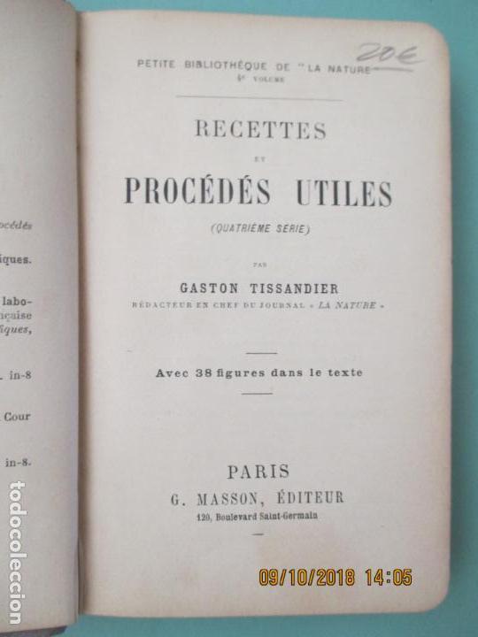 Libros antiguos: GASTON TISSANDIER. RECETTES ET PROCÉDÉS UTILES. 4ÉME SÉRIE. PARIS. 1894 - Foto 2 - 135821266