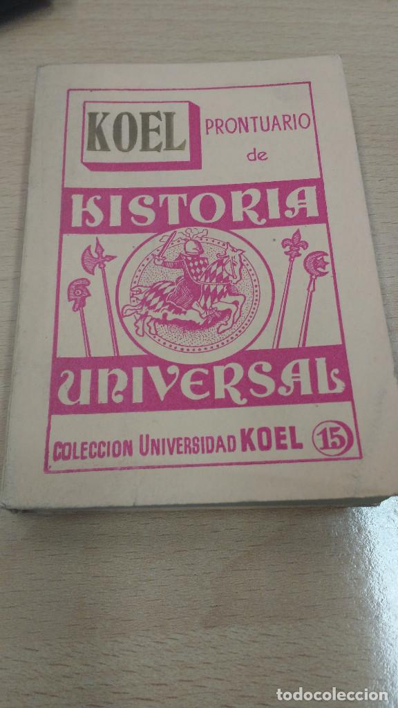 MINI LIBRO KOEL HISTORIA UNIVERSAL. 1957. (Libros Antiguos, Raros y Curiosos - Historia - Otros)