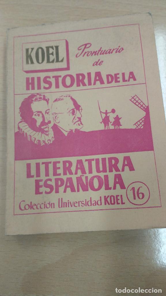 MINI LIBRO KOEL. HISTORIA DE LA LITERATURA ESPAÑOLA Nº 16. AÑOS 1957. (Libros antiguos (hasta 1936), raros y curiosos - Literatura - Narrativa - Otros)