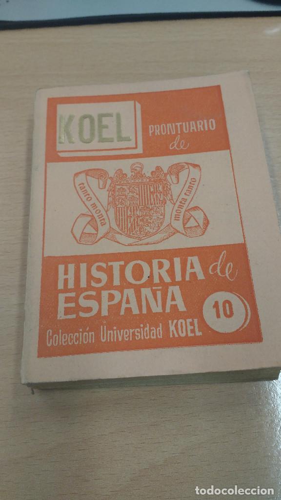 MINI LIBRO KOEL . HISTORIA DE ESPAÑA Nº 10. AÑO 1956. (Libros Antiguos, Raros y Curiosos - Historia - Otros)