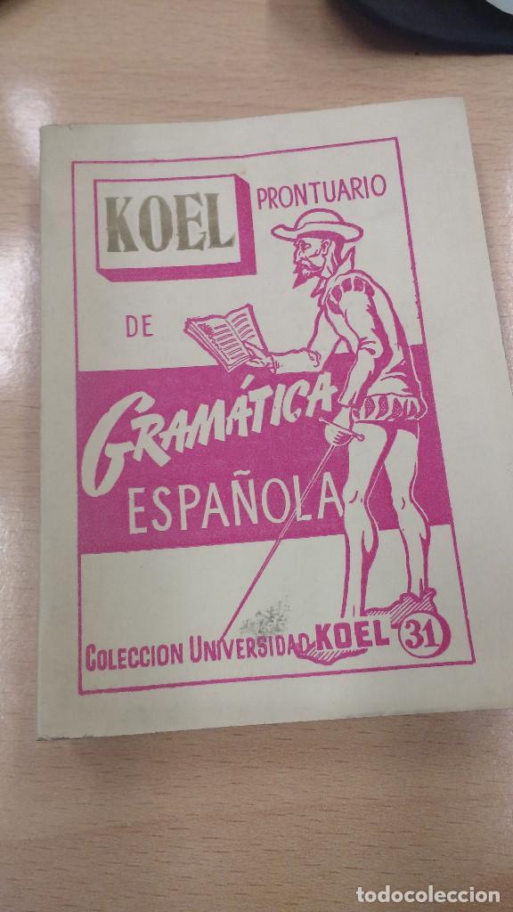 MINI LIBRO KOEL. GRAMÁTICA ESPAÑOLA Nº 31. AÑO 1959. (Libros Antiguos, Raros y Curiosos - Literatura - Otros)