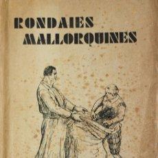Libros antiguos: APLEC DE RONDAIES MALLORQUINES. TOM I. - RECÓ, JORDI DES. [ANTONI Mª ALCOVER.]. Lote 123235427