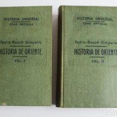 Libros antiguos: L- 4826. HISTORIA DE ORIENTE, PEDRO BOSCH GIMPERA. 2 VOLUMENES. 1927.. Lote 135914970