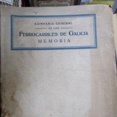 Libros antiguos: COMPAÑÍA GENERAL DE LOS FERROCARRILES DE GALICIA - MEMORIA (1921) - DOMINGO VILLAR GRANGEL - MADRID+. Lote 135957746