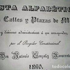 Libros antiguos: LISTA ALFABÉTICA DE LAS CALLES Y PLAZAS DE MADRID Y DIVISIONES ADMINISTRATIVAS Á QUE CORRESPONDEN. Lote 135985694