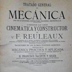Libros antiguos: TRATADO GENERAL DE MECÁNICA PARA USO DE INGENIEROS, CONSTRUCTORES, MAQUINISTAS, ARQUITECTOS (TOMO I). Lote 135985742