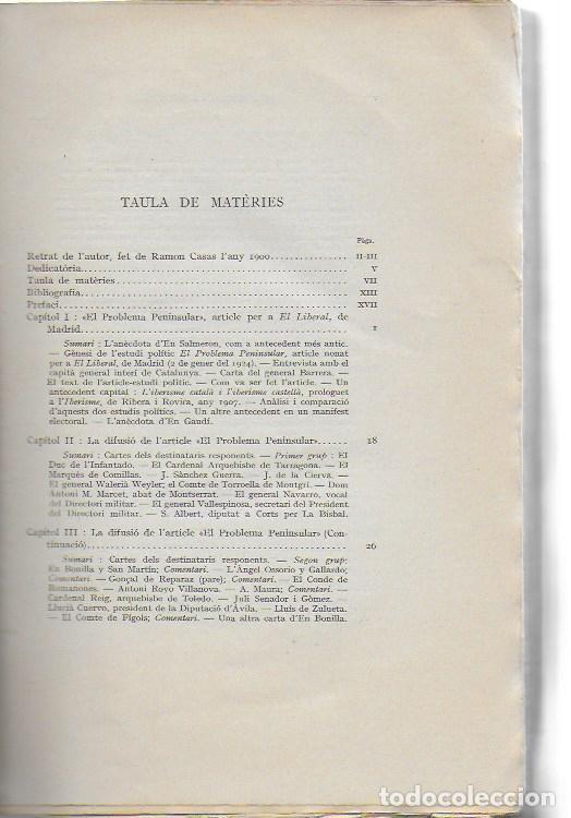 Libros antiguos: El problema peninsular. Historia duna campanya epistolar a favor de l autonomía de Catalunya.../ J - Foto 4 - 135318970