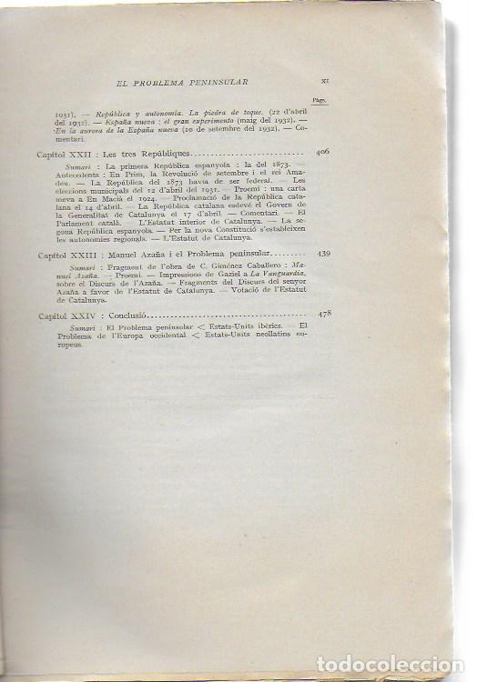 Libros antiguos: El problema peninsular. Historia duna campanya epistolar a favor de l autonomía de Catalunya.../ J - Foto 6 - 135318970