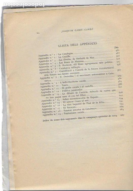 Libros antiguos: El problema peninsular. Historia duna campanya epistolar a favor de l autonomía de Catalunya.../ J - Foto 7 - 135318970