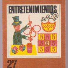 Libros antiguos: ENTRETENIMIENTOS N.º27 128 PAGINAS BARCELONA AÑO 1974 LE2672. Lote 136004466