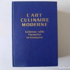 Libros antiguos: LIBRERIA GHOTICA. H. PAUL PELLAPRAT. L ´ART CULINAIRE MODERNE.1957. 3500 RECETAS.FOLIO.MUY ILUSTRADO. Lote 136016786