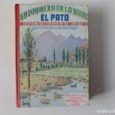 Libros antiguos: LIBRERIA GHOTICA. FERNANDO ALBURQUERQUE. EL PATO.UNA RIQUEZA FABULOSA. 1958. CON GRABADOS. . Lote 136019134