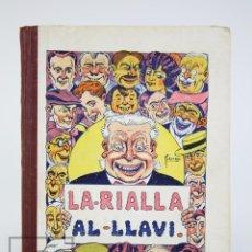Libros antiguos: ANTIGUO LIBRO ILUSTRADO EN CATALÁN - LA RIALLA AL LLAVI. SALVADOR BONAVÍA - LLIBRERIA BONAVÍA, 1927. Lote 136032042