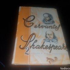 Libros antiguos: CERVANTES - SHAKESPEARE 2 GENIOS CONTEMPORÁNEOS. Lote 136048368