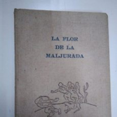 Libros antiguos: LA FLOR DE LA MALJURADA. JUAN DEL RÍO. POESÍA ILUSTRADA. 1955. Lote 136061662