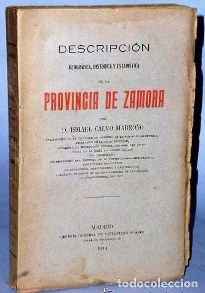 DESCRIPCIÓN GEOGRÁFICA, HISTÓRICA Y ESTADÍSTICA DE LA PROVINCIA DE ZAMORA. (Libros Antiguos, Raros y Curiosos - Historia - Otros)