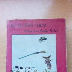 Libros antiguos: PERROS Y CAZADORES DR. MUÑOZ SECA 1951 DE UNAS 295 PGS.. Lote 136099362