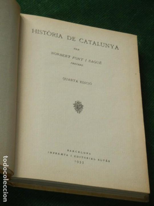 Libros antiguos: HISTÒRIA DE CATALUNYA. de Mossen Norbert Font i Sagué. 1933 - Foto 2 - 136100990