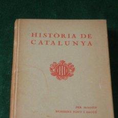 Libros antiguos: HISTÒRIA DE CATALUNYA. DE MOSSEN NORBERT FONT I SAGUÉ. 1933. Lote 136100990