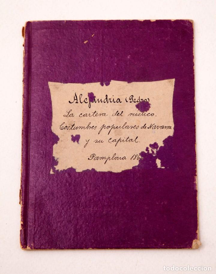 Libros antiguos: LA CARTERA DEL RÚSTICO - COSTUMBRES POPULARES DE NAVARRA Y SU CAPITAL - 1864 - PEDRO ALEJANDRÍA - Foto 2 - 136125174