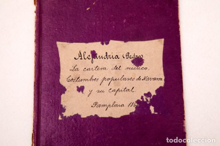 Libros antiguos: LA CARTERA DEL RÚSTICO - COSTUMBRES POPULARES DE NAVARRA Y SU CAPITAL - 1864 - PEDRO ALEJANDRÍA - Foto 3 - 136125174