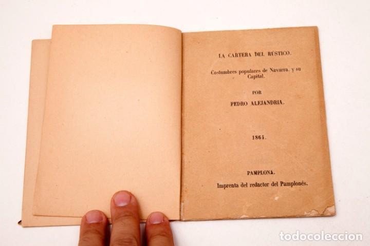 Libros antiguos: LA CARTERA DEL RÚSTICO - COSTUMBRES POPULARES DE NAVARRA Y SU CAPITAL - 1864 - PEDRO ALEJANDRÍA - Foto 4 - 136125174