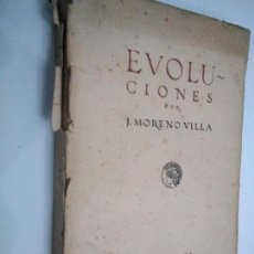 Libros antiguos: EVOLUCIONES. J. MORENO VILLA. BIBLIOTECA CALLEJA, 1918. Lote 136135046