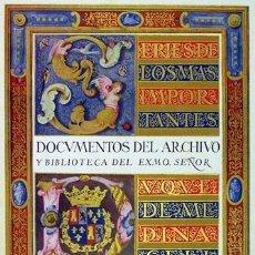 Libros antiguos: ANTONIO PAZ Y MELIA: ... DOCUMENTOS DEL ARCHIVO ... DUQUE DE MEDINACELI... DEDICATORIA AUTÓGRAFA. Lote 136135618