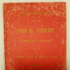 Old books - Libro reglamento unión de fogoneros. Cuba. 1918 - 136143661