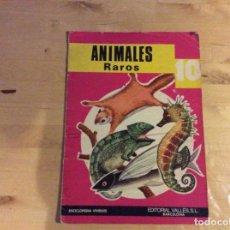 Libros antiguos: ANIMALES RAROS ( COLECCIÓN ENCICLOPEDIA VIVIENTE). Lote 136144154