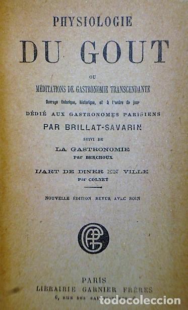 Libros antiguos: PHYSIOLOGIE DU GOUT OU MÉDITATIONS DE GASTRONOMIE TRANSCENDANTE. (1926) - Foto 2 - 136166002