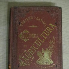 Libros antiguos: NOCIONES DE AGRICULTURA POR D. MARIANO TORTOSA Y PICÓN. QUINTA EDICIÓN. BARCELONA. 1887. Lote 136223546